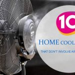 Beat The Heat: 10 Ways To Keep Your Home Cool