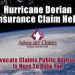 Hurricane Dorian Insurance Claim Expert Advice
